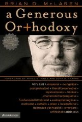 Generous Orthodoxy, by Brian McLaren